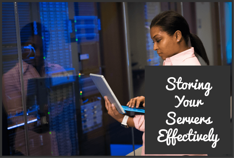 Storing Your Servers Effectively by newtohr.com