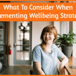 What To Consider When Implementing Wellbeing Strategies by newtohr.com