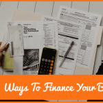 6 Ways To Finance Your Business by #NewToHR