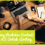 CreatingRockstarContent-BlogvsArticleWriting by #NewToHR