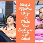 Easy And Effective Ways To Make Your Employees Feel Valued by newtohr.com
