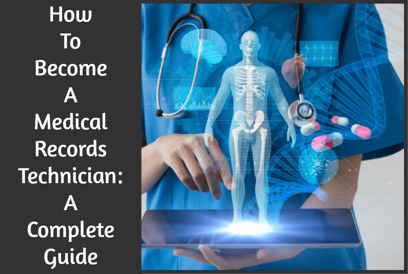 How To Become A Medical Records Technician by newtohr.com