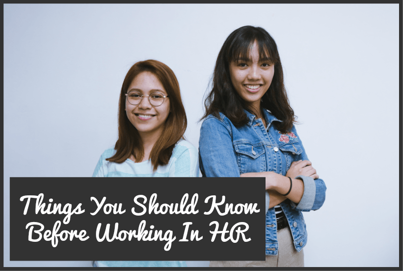 Things You Should Know Before Working In HR by #NewToHR