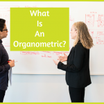 What Is An Organometric by #NewToHR