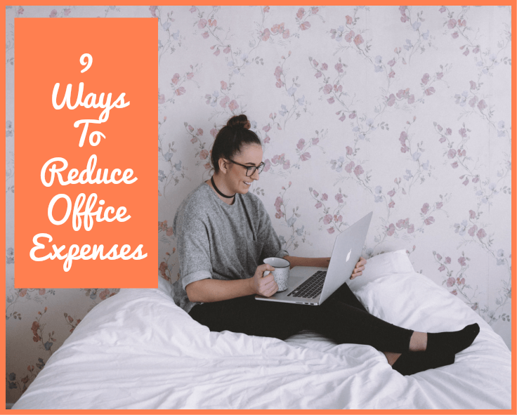 9 Ways To Reduce Office Expenses by newtohr.com