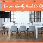 Do You Really Need An Office by newtohr.com