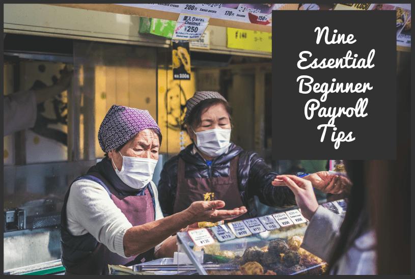 Nine Essential Beginner Payroll Tips by #NewToHR