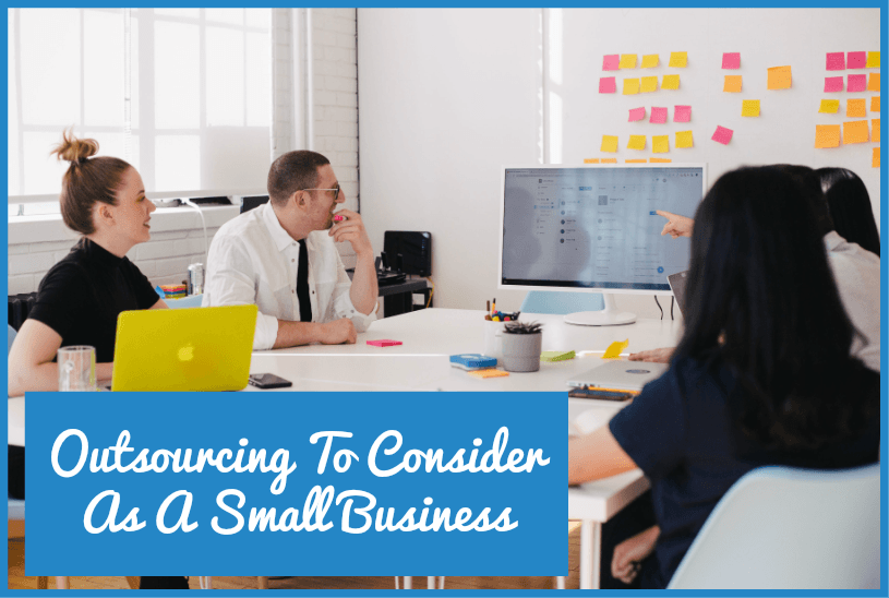 Outsourcing To Consider As A Small Business by #NewToHR