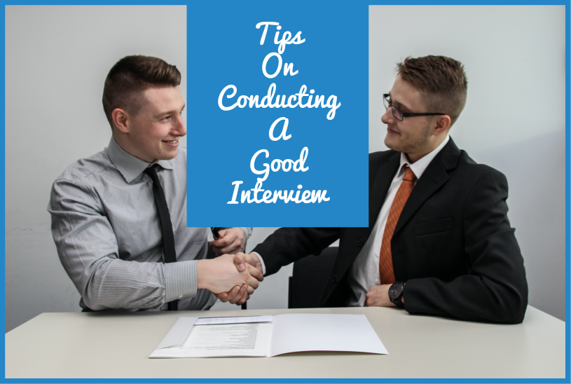 Tips On Conducting A Good Interview by #NewToHR