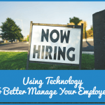 Using Technology To Better Manage Your Employees by newtohr.com