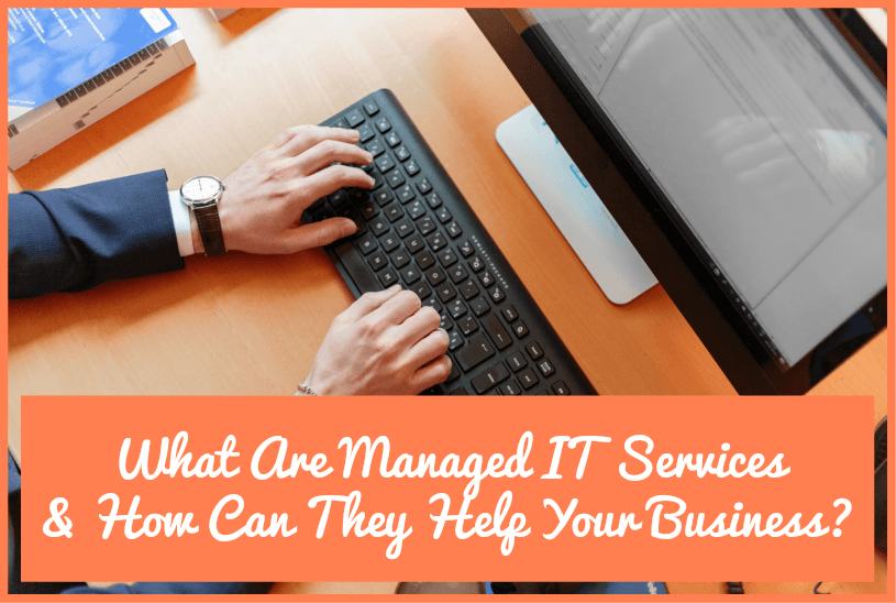 What Are Managed IT Services And How Can They Help Your Business by #NewToHR