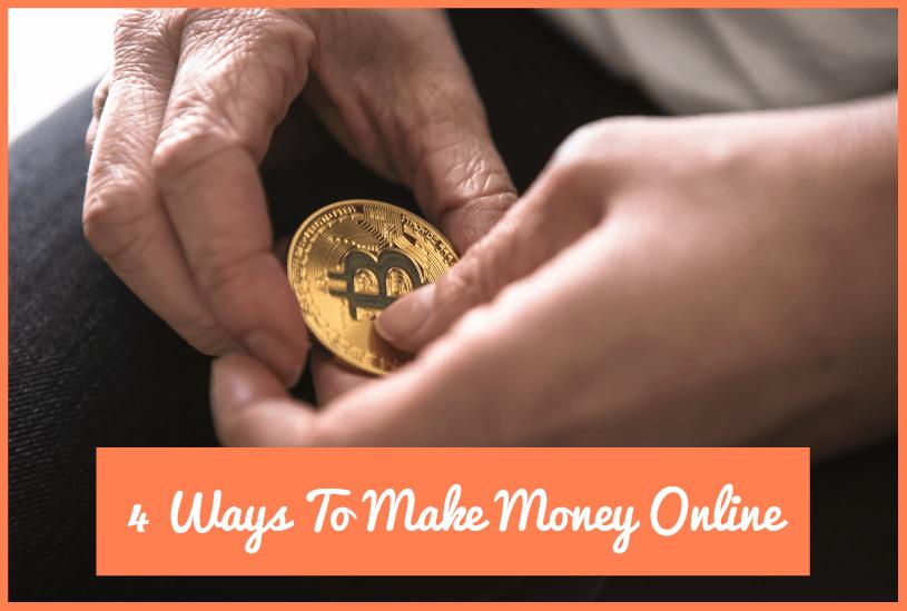 4 Ways To Make Money Online by newtohr.com