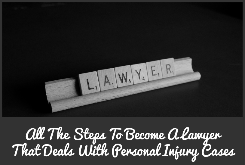 All The Steps To Become A Lawyer That Deals With Personal Injury Cases by #NewToHR