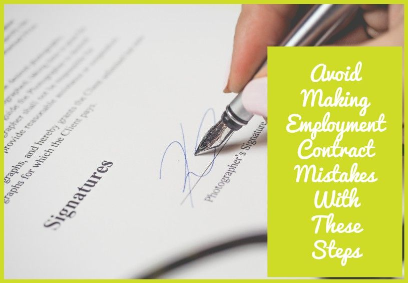 Avoid Making Employment Contract Mistakes With These Steps by newtohr.com