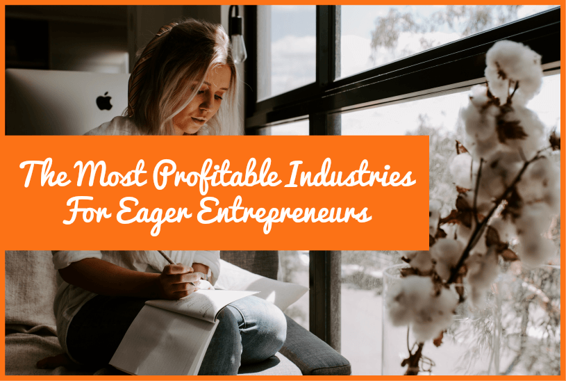 The Most Profitable Industries For Eager Entrepreneurs by #NewToHR