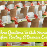 Three Questions To Ask Yourself Before Holding A Business Event by newtohr.com