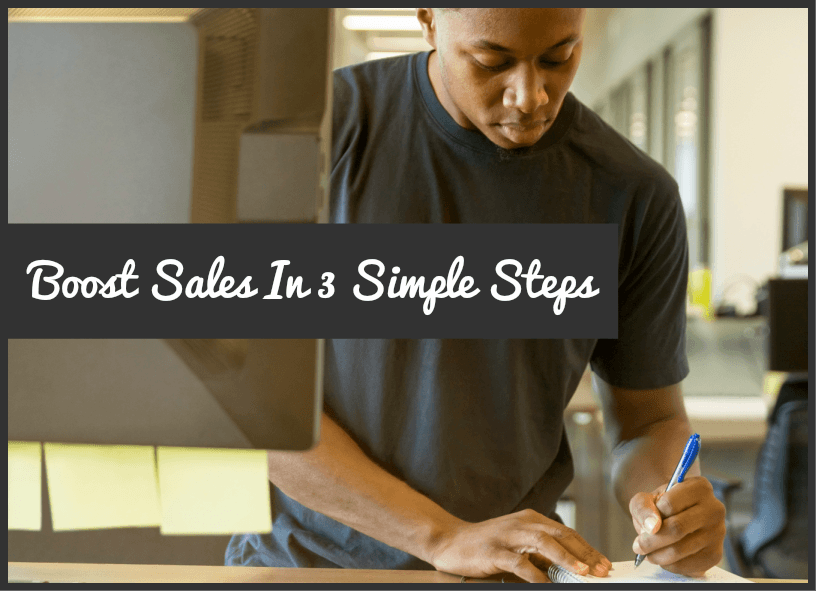Boost Sales In 3 Simple Steps by newtohr.com