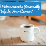 Could Enhancements Personally Help In Your Career by newtohr.com
