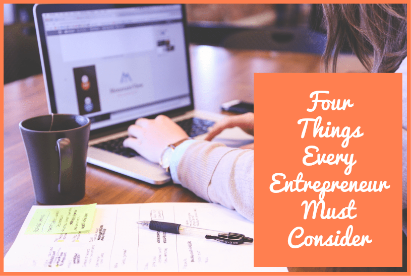 Four Things Every Entrepreneur Must Consider by newtohr.com