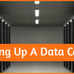 Setting Up A Data Centre
