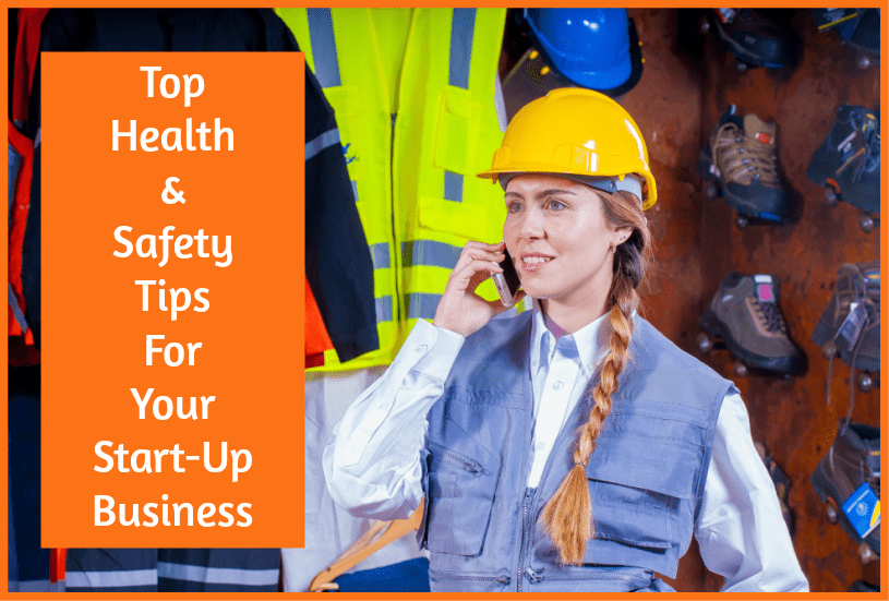 Top Health And Safety Tips For Your StartUp Business by #NewToHR