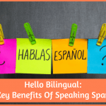 10KeyBenefitsOfSpeakingSpanishbyNewToHR