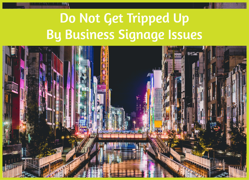 Do Not Get Tripped Up By Business Signage Issues by #NewToHR