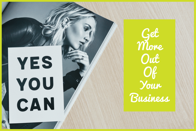 Get More Out Of Your Business by #NewToHR