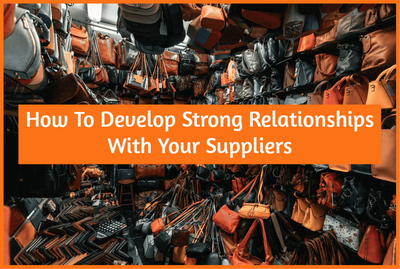 How To Develop Strong Relationships With Your Suppliers by newtohr.com