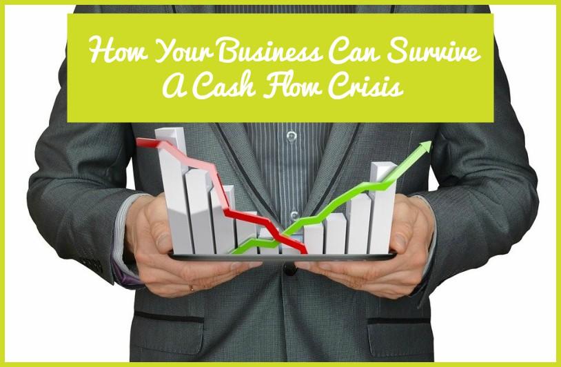 How Your Business Can Survive A Cash Flow Crisis by newtohr.com