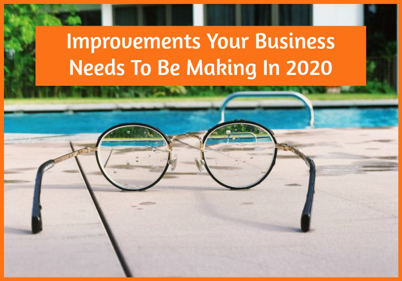 Improvements Your Business Needs To Be Making In 2020 by #NewToHR