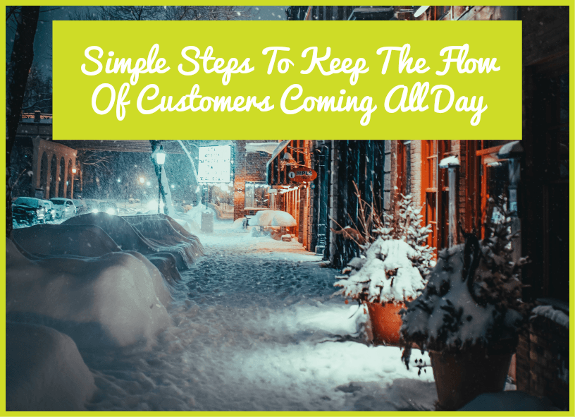 Simple Steps To Keep The Flow Of Customers Coming All Day by #NewToHR