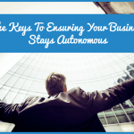 The Keys To Ensuring Your Business Stays Autonomous by #NewToHR