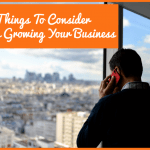 Things To Consider When Growing Your Business by newtohr.com