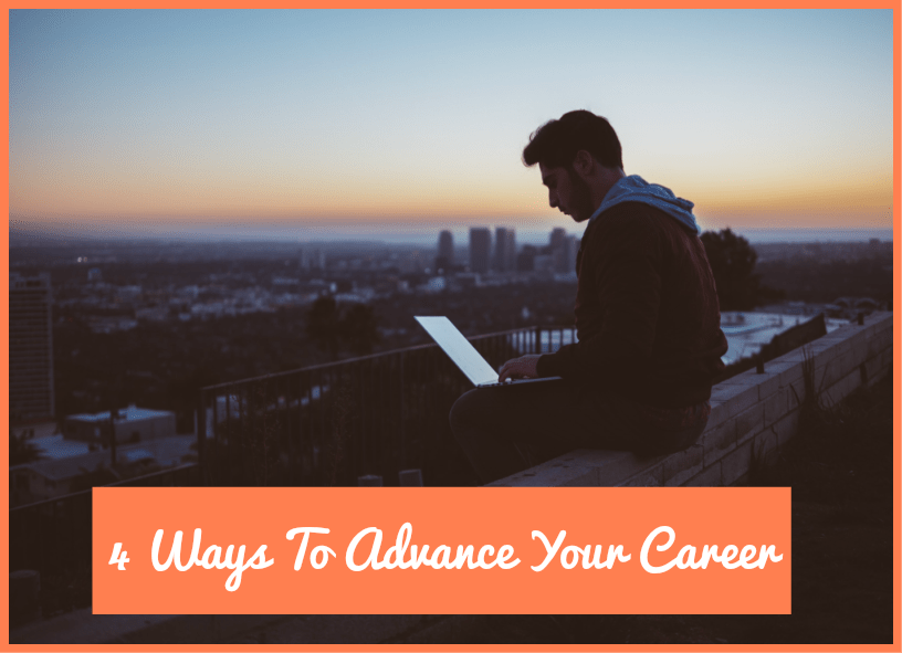 4 Ways To Advance Your Career by newtohr.com