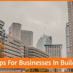 Best Tips For Businesses In Building by newtohr.com