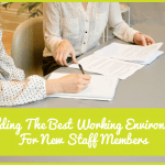 Building The Best Working Environment For New Staff Members by newtohr.com