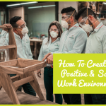 How To create A Postive And Safe Work Environment by newtohr.com