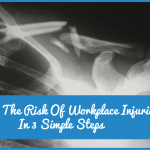 Reduce The Risk Of Workplace Injuries In 3 Simple Steps by newtohr.com