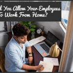 Should You Allow Your Employees To Work From Home by newtohr.com