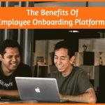 The Benefits Of Employee Onboarding Platforms by #NewToHR