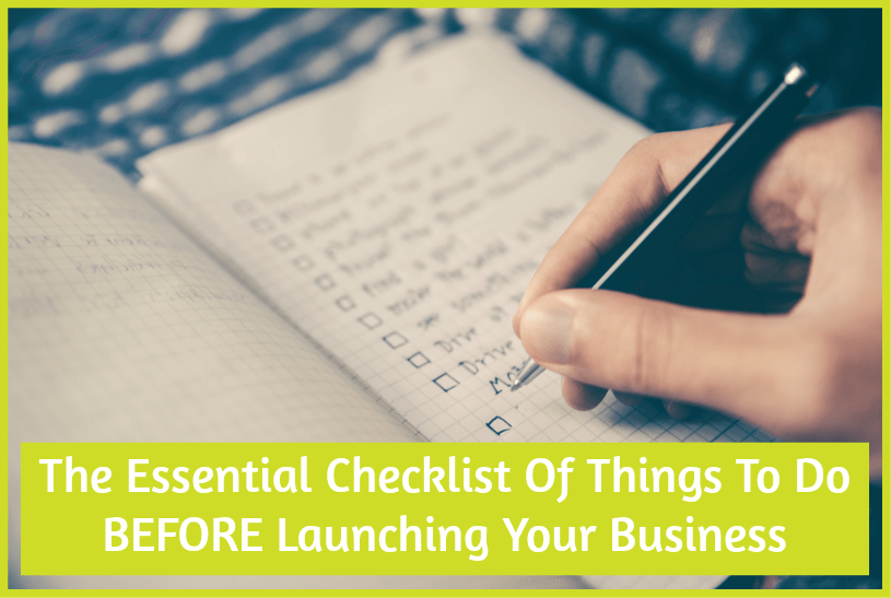 The Essential Checklist Of Things To Do Before Launching Your Business by newtohr.com