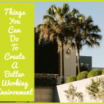 Things You Can Do To Create A Better Working Environment by newtohr.com