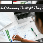When Is Outsourcing The Right Thing To Do by #NewToHR