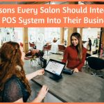 3 Reasons Every Salon Should Integrate The POS System Into Their Business by #NewToHR