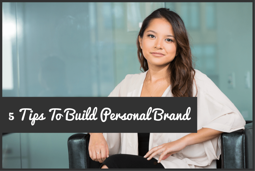 5 Tips To Build Personal Brand by newtohr.com