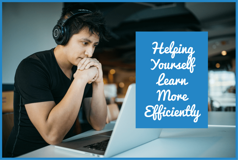Helping Yourself Learn More Efficiently by newtohr.com