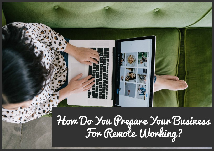 How Do You Prepare Your Business For Remote Working by newtohr.com