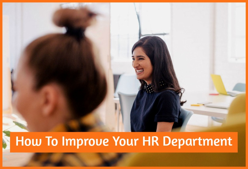 How To Improve Your HR Department by newtohr.com