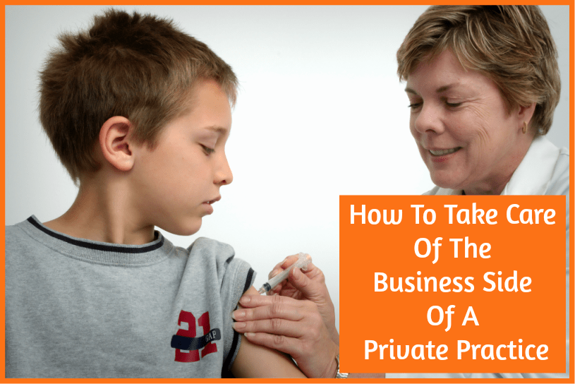 How To Take Care Of The Business Side Of A Private Practice by newtohr.com